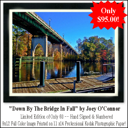 Down By The Bridge In Fall - Limited Edition